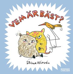 Vem är bäst? (e-bok) av Stina Wirsén