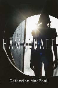 Hämndnatt (e-bok) av Catherine MacPhail