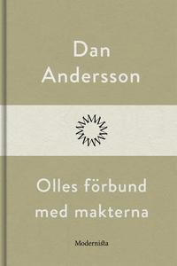Olles förbund med makterna (e-bok) av Dan Ander