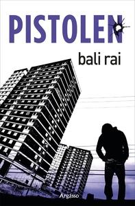Pistolen (e-bok) av Bali Rai