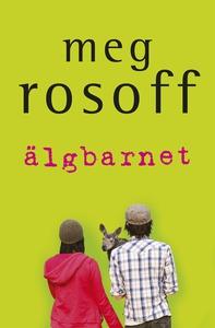 Älgbarnet (e-bok) av Meg Rosoff