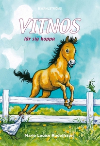 Vitnos 4 - Vitnos lär sig hoppa (e-bok) av Mari