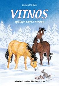 Vitnos 7 - Vitnos hjälper Kurre Stropp (e-bok)