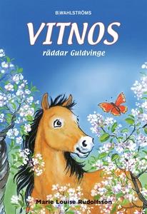 Vitnos 10 - Vitnos räddar Guldvinge (e-bok) av