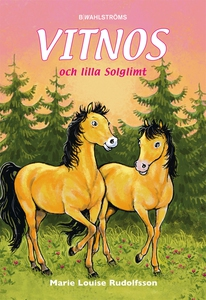 Vitnos 15 - Vitnos och lilla Solglimt (e-bok) a