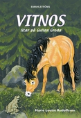 Vitnos 16 - Vitnos litar på Gullan groda