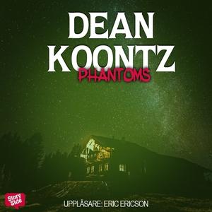 Phantoms (ljudbok) av Dean Koontz