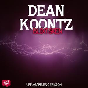 Blixtsken (ljudbok) av Dean Koontz