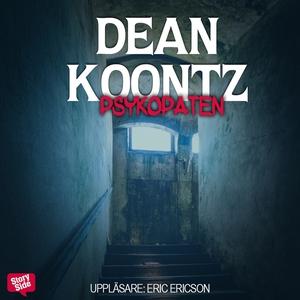 Psykopaten (ljudbok) av Dean Koontz
