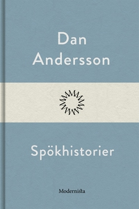 Spökhistorier (e-bok) av Dan Andersson