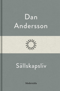Sällskapsliv (e-bok) av Dan Andersson