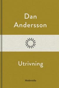 Utrivning (e-bok) av Dan Andersson