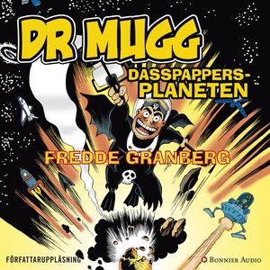 DR Mugg Dasspappersplaneten (ljudbok) av Fredde