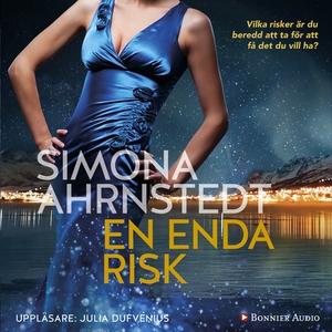 En enda risk (ljudbok) av Simona Ahrnstedt
