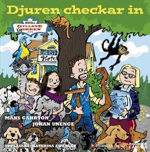Djuren checkar in (ljudbok) av Johan Unenge, Må