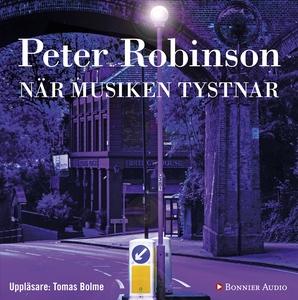 När musiken tystnar (ljudbok) av Peter Robinson