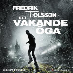 Ett vakande öga (ljudbok) av Fredrik T, Fredrik