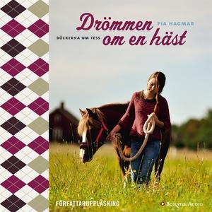 Drömmen om en häst (ljudbok) av Pia Hagmar