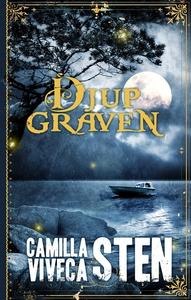 Djupgraven (e-bok) av Viveca Sten, Camilla Sten