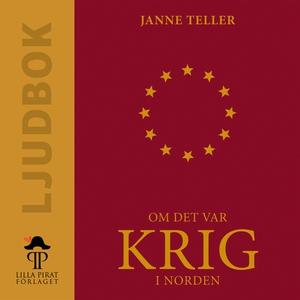 Om det var krig i Norden (ljudbok) av Janne Tel