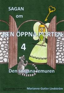 Sagan om den öppna porten 4. Den sorgsna lemure