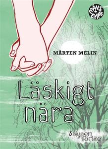Läskigt nära (e-bok) av Mårten Melin