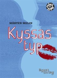 Kyssas typ (e-bok) av Mårten Melin