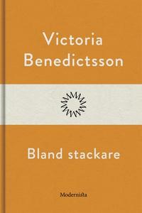 Bland stackare (e-bok) av Victoria Benedictsson