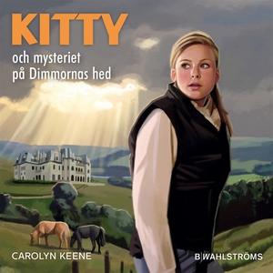 Kitty och mysteriet på Dimmornas hed (ljudbok)