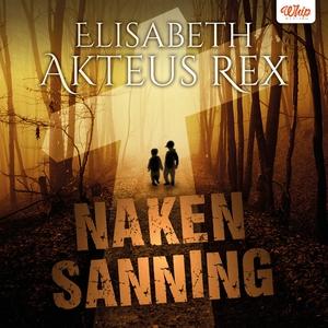 Naken Sanning (ljudbok) av Elisabeth Akteus Rex