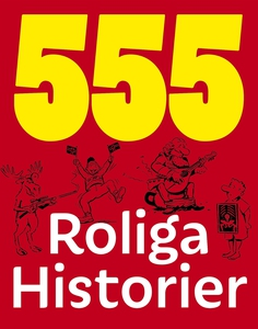 555 roliga historier (e-bok) av - -