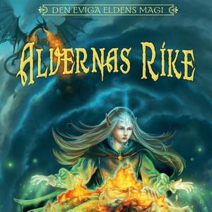 Alvernas rike (ljudbok) av Patrik Bergström