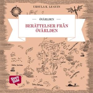 Berättelser från Övärlden (ljudbok) av Ursula K