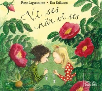 Vi ses när vi ses (ljudbok) av Rose Lagercrantz