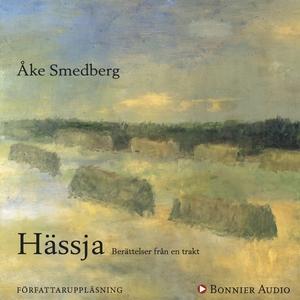 Hässja : Berättelser från en trakt (ljudbok) av