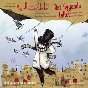 Det flygande tältet (ljudbok) av Rania Issa