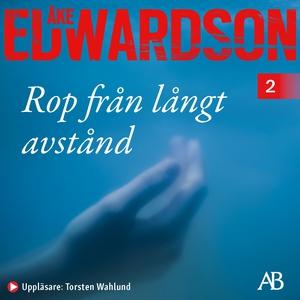 Rop från långt avstånd (ljudbok) av Åke Edwards