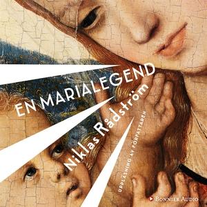 En Marialegend (ljudbok) av Niklas Rådström