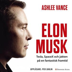 Elon Musk (ljudbok) av Ashlee Vance
