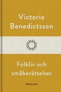 Folkliv och småberättelser (e-bok) av Victoria