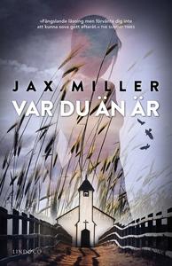 Var du än är (e-bok) av Jax Miller