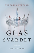 Glassvärdet (Andra boken i Röd drottning-serien)