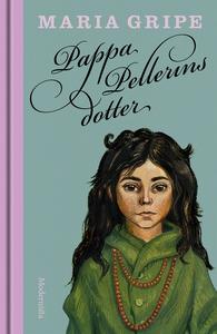 Pappa Pellerins dotter (e-bok) av Maria Gripe