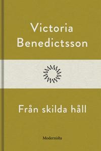 Från skilda håll (e-bok) av Victoria Benedictss