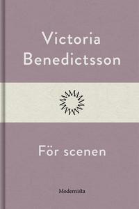 För scenen (e-bok) av Victoria Benedictsson