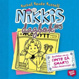 Nikkis dagbok #5 : berättelser om en (INTE SÅ S