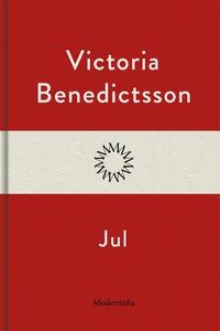Jul (e-bok) av Victoria Benedictsson