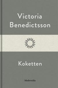 Koketten (e-bok) av Victoria Benedictsson