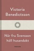 När fru Svensson höll husandakt