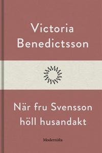 När fru Svensson höll husandakt (e-bok) av Vict